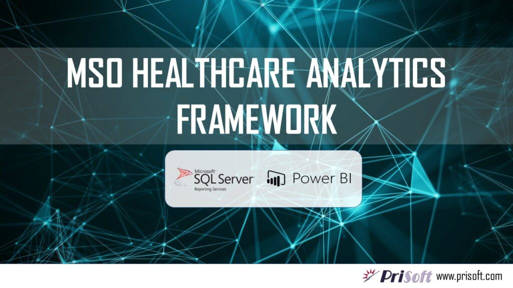 MSO healthcare analytics Framework